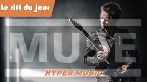 Jouer le riff d'Hypermusic (Muse)
