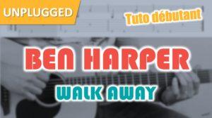 Jouer Walk Away de Ben Harper (débutant)